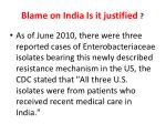 blame on india is it justified