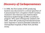 discovery of carbapenamases