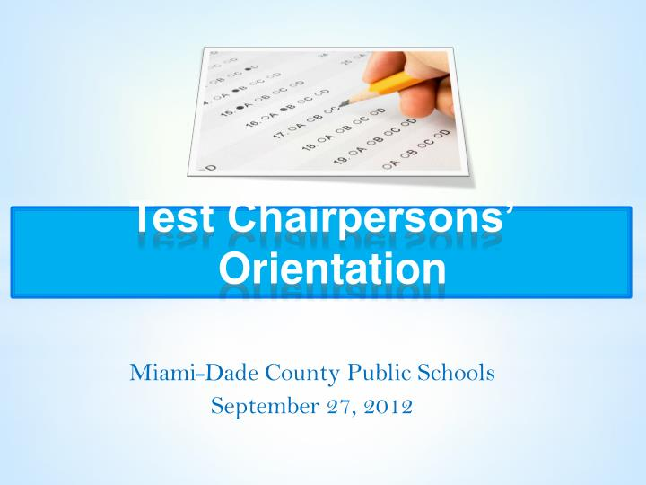 test chairpersons orientation n.