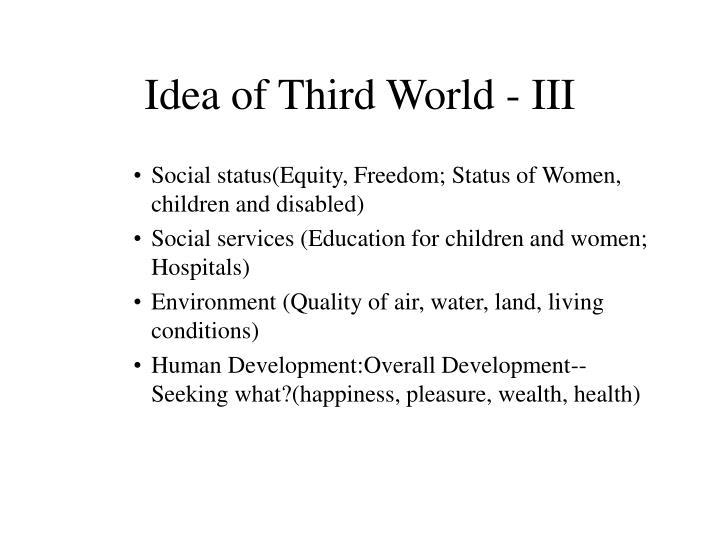 Idea of Third World - III
