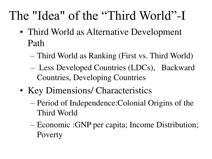 """The """"Idea"""" of the """"Third World""""-I"""