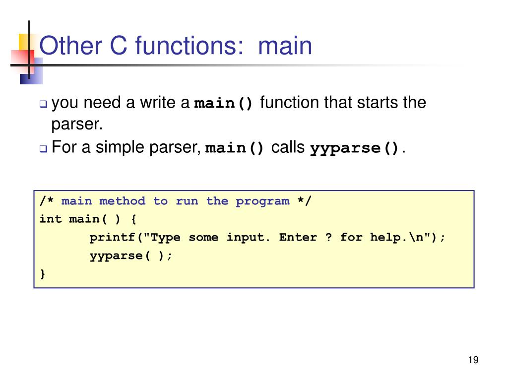 Other C functions:  main