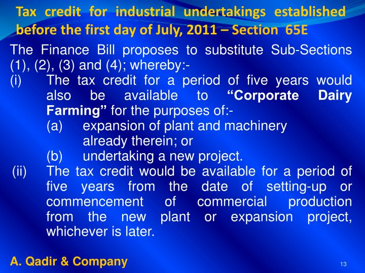 Tax credit for industrial undertakings established before the first day of July, 2011 –