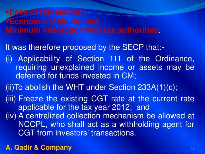 Ease of transaction;
