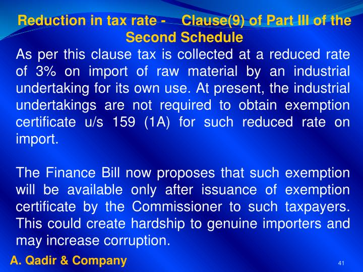 Reduction in tax rate -    Clause(9) of Part III of the       Second Schedule