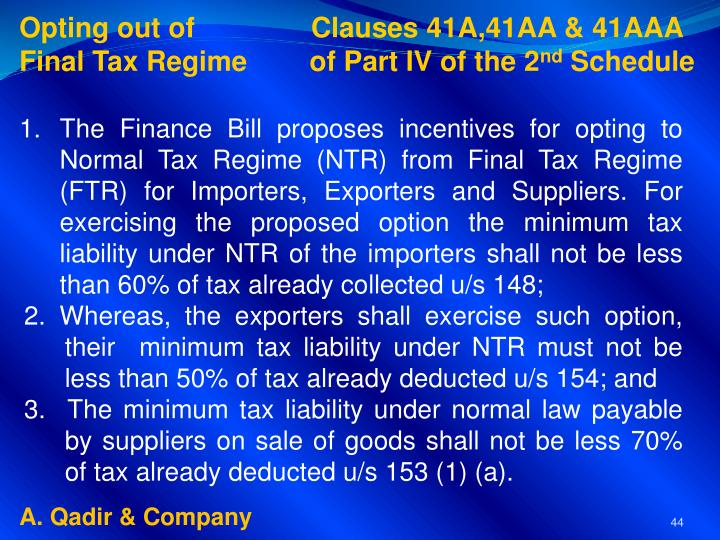 Opting out of               Clauses 41A,41AA & 41AAA