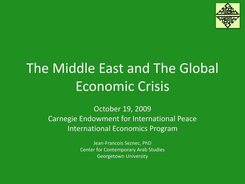 the middle east and the global economic crisis l.
