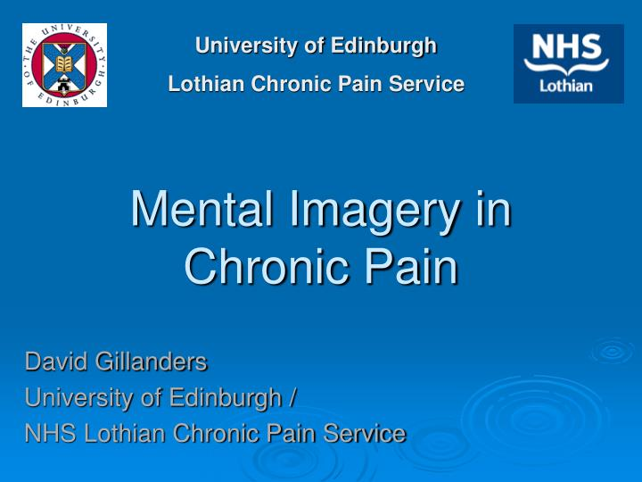 PPT - Mental Imagery in Chronic Pain PowerPoint Presentation