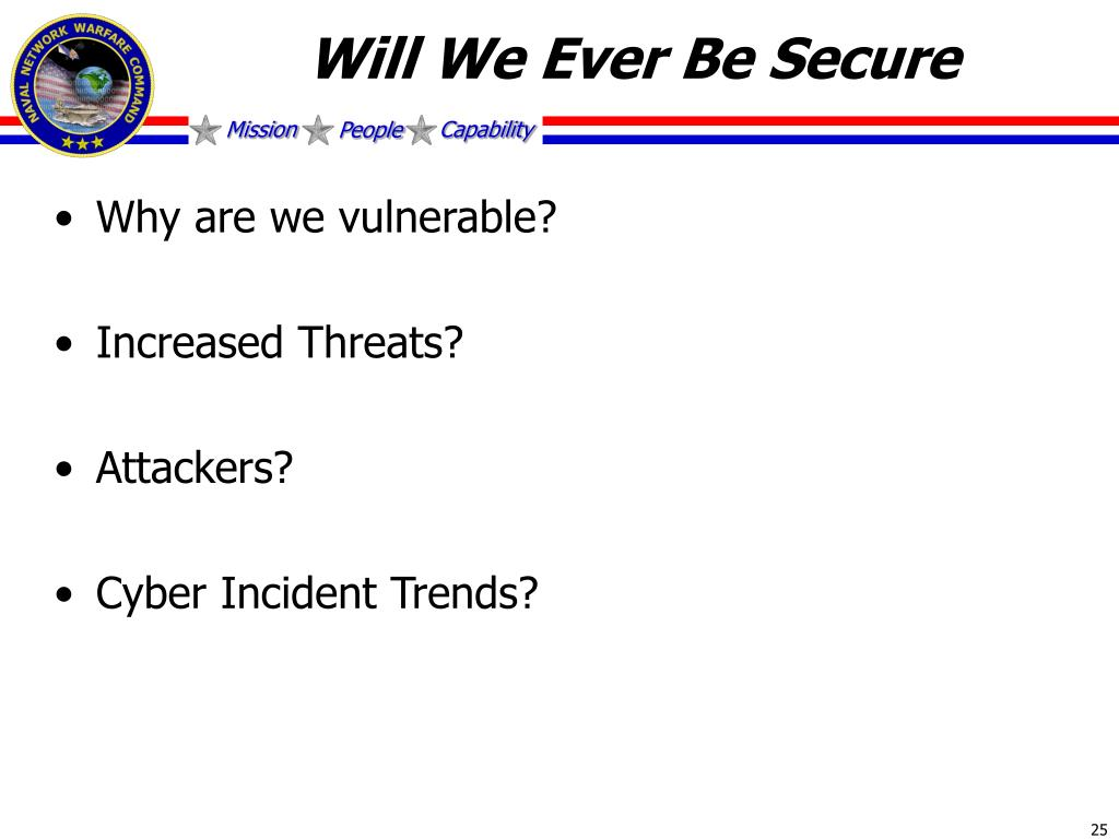 Will We Ever Be Secure