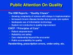 public attention on quality