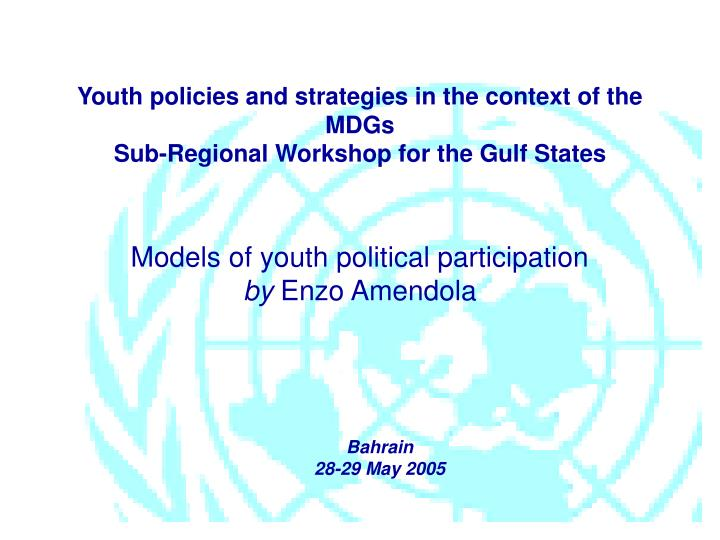 Youth policies and strategies in the context of the MDGs