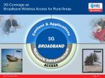 3g coverage as broadband wireless access for rural areas