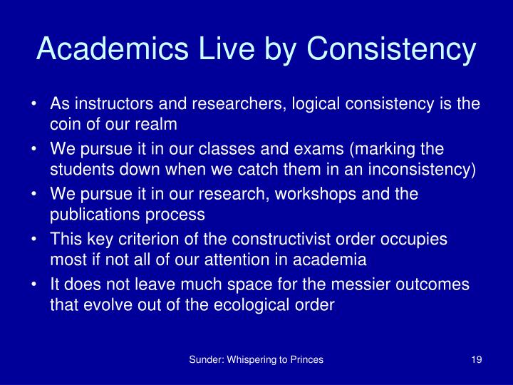 Academics Live by Consistency
