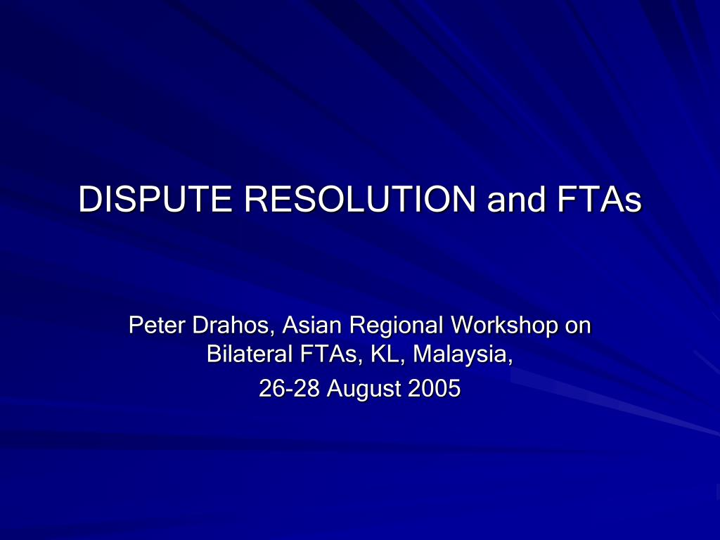 dispute resolution and ftas l.