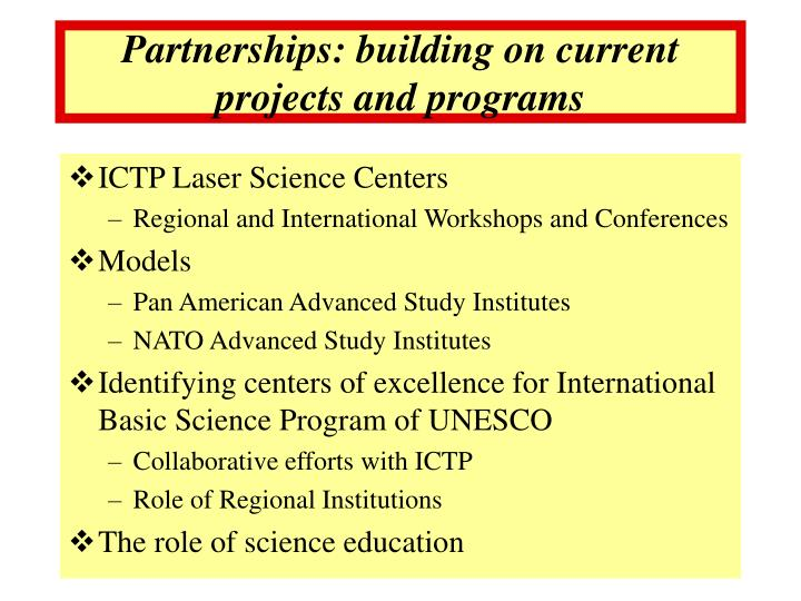 Partnerships: building on current projects and programs
