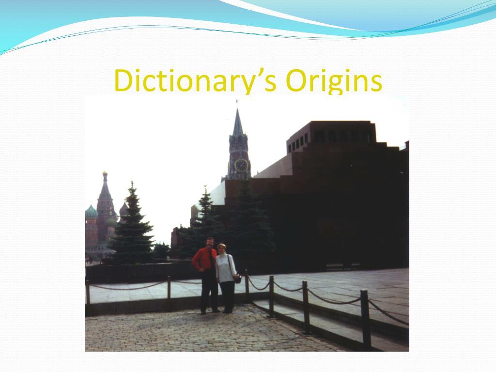 Dictionary's Origins