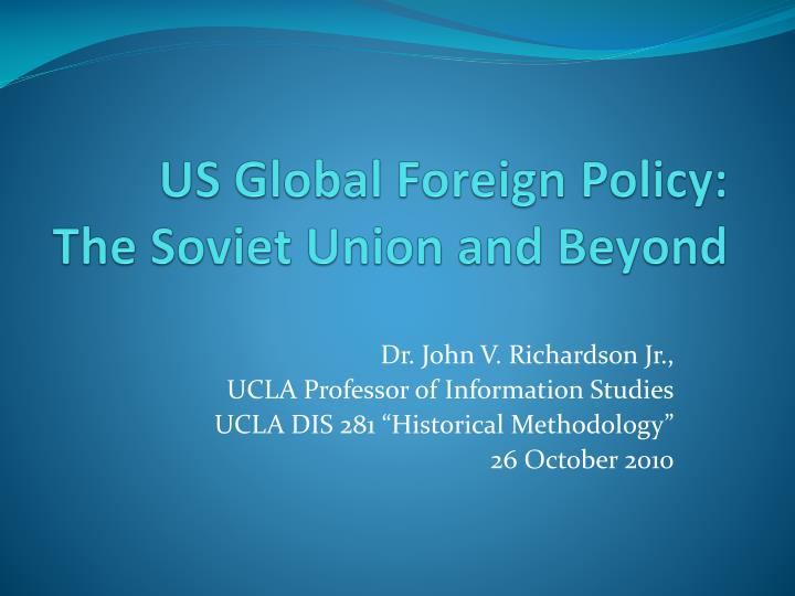 Us global foreign policy the soviet union and beyond