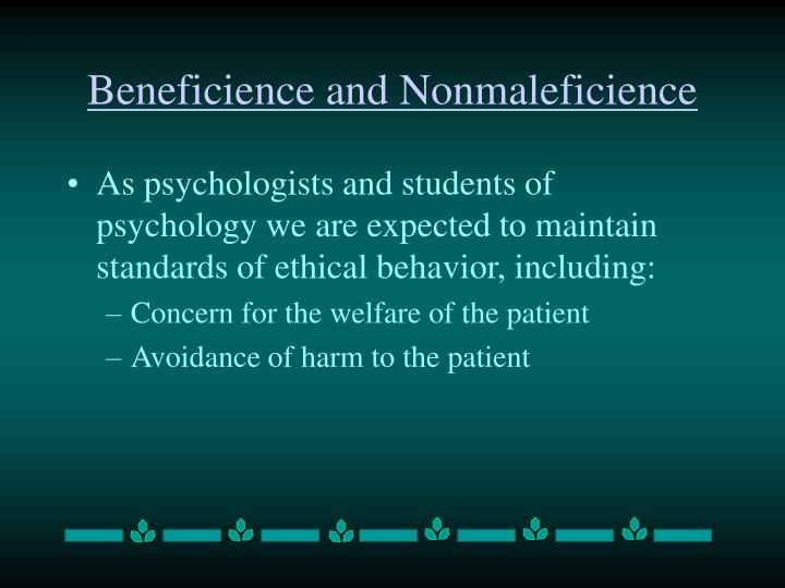 Beneficience and nonmaleficience