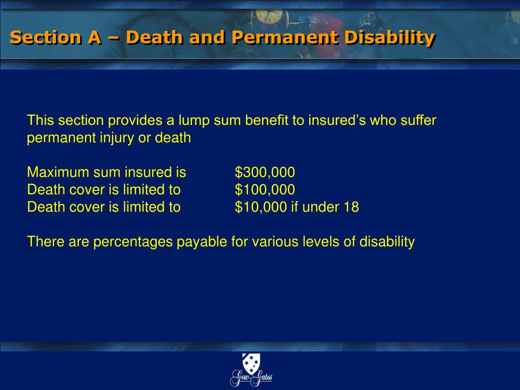 Section A – Death and Permanent Disability