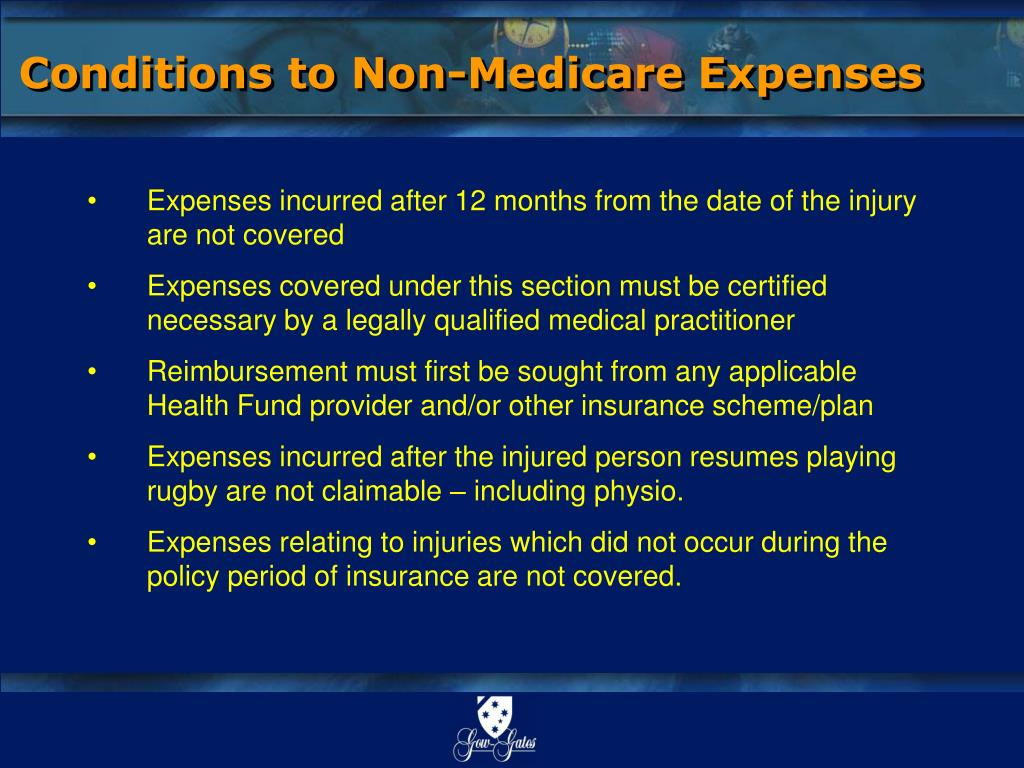 Conditions to Non-Medicare Expenses