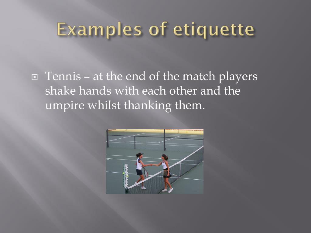 Examples of etiquette