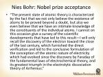 nies bohr nobel prize acceptance