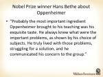 nobel prize winner hans bethe about oppenheimer