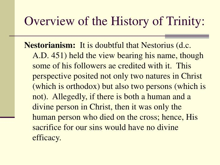 Overview of the History of Trinity: