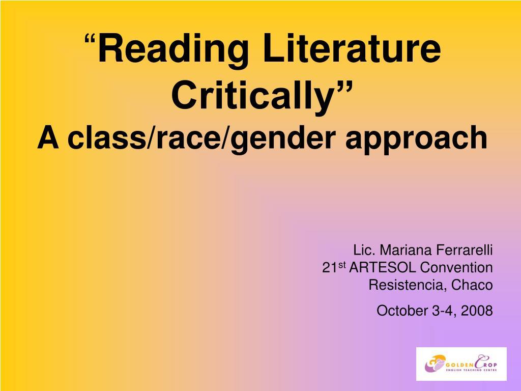 reading literature critically a class race gender approach l.
