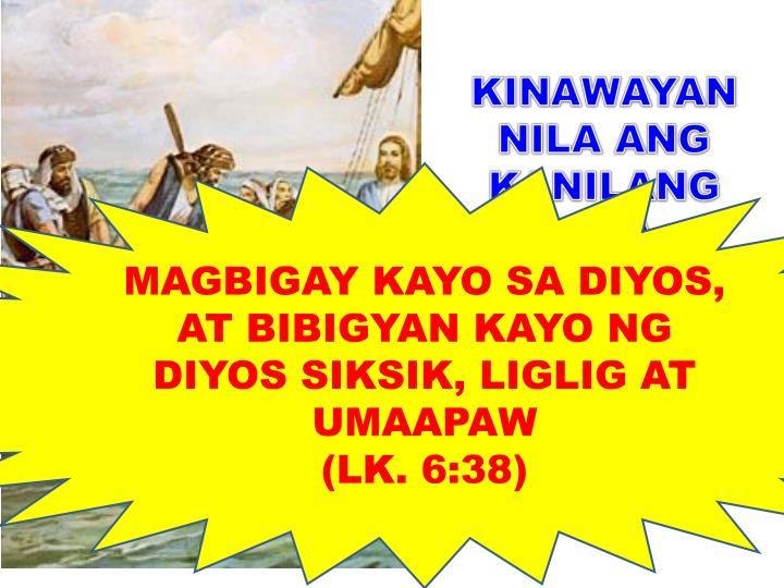 MAGBIGAY KAYO SA DIYOS, AT BIBIGYAN KAYO NG DIYOS SIKSIK, LIGLIG AT UMAAPAW