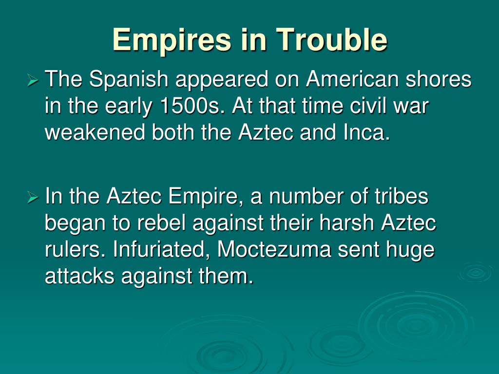 PPT - The Conquista of the Aztec and Inca PowerPoint Presentation