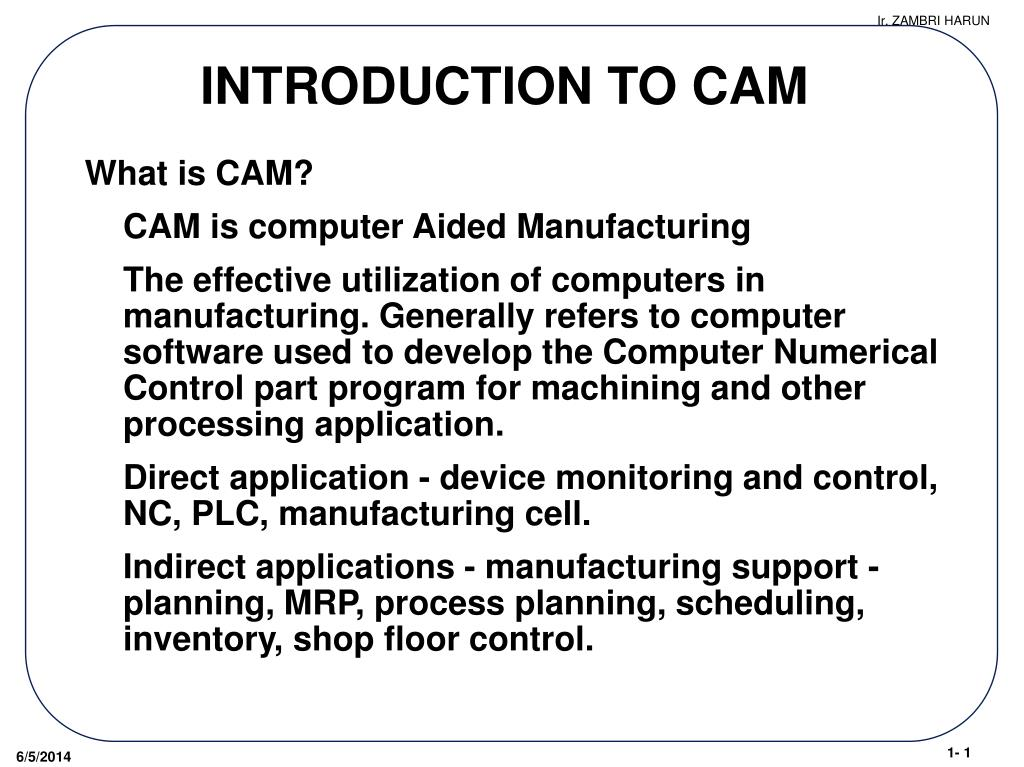 Ppt Introduction To Cam Powerpoint Presentation Free Download Id 1048609