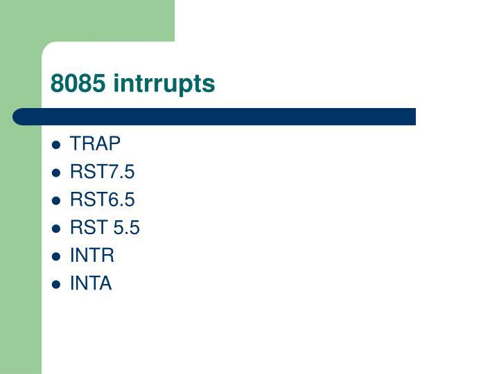 8085 intrrupts