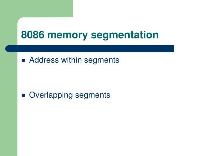 8086 memory segmentation