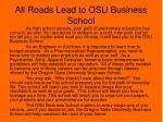 all roads lead to osu business school