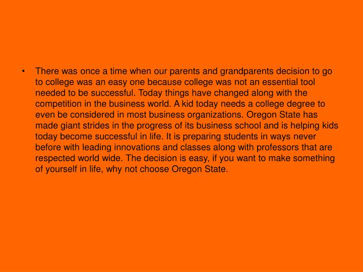 There was once a time when our parents and grandparents decision to go to college was an easy one be...
