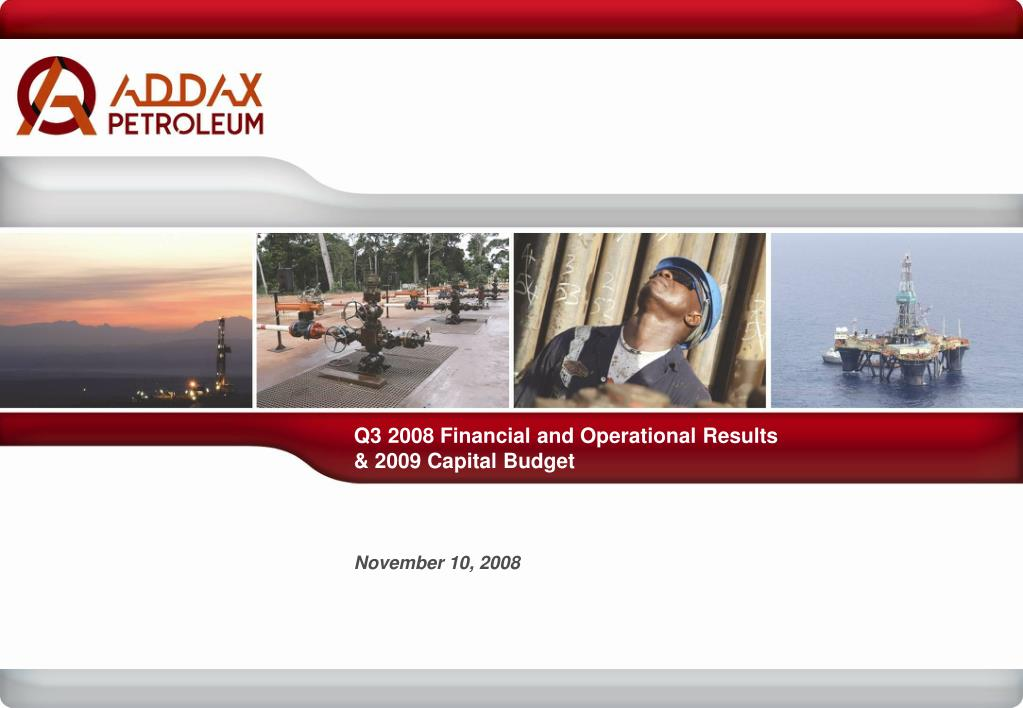 q3 2008 financial and operational results 2009 capital budget