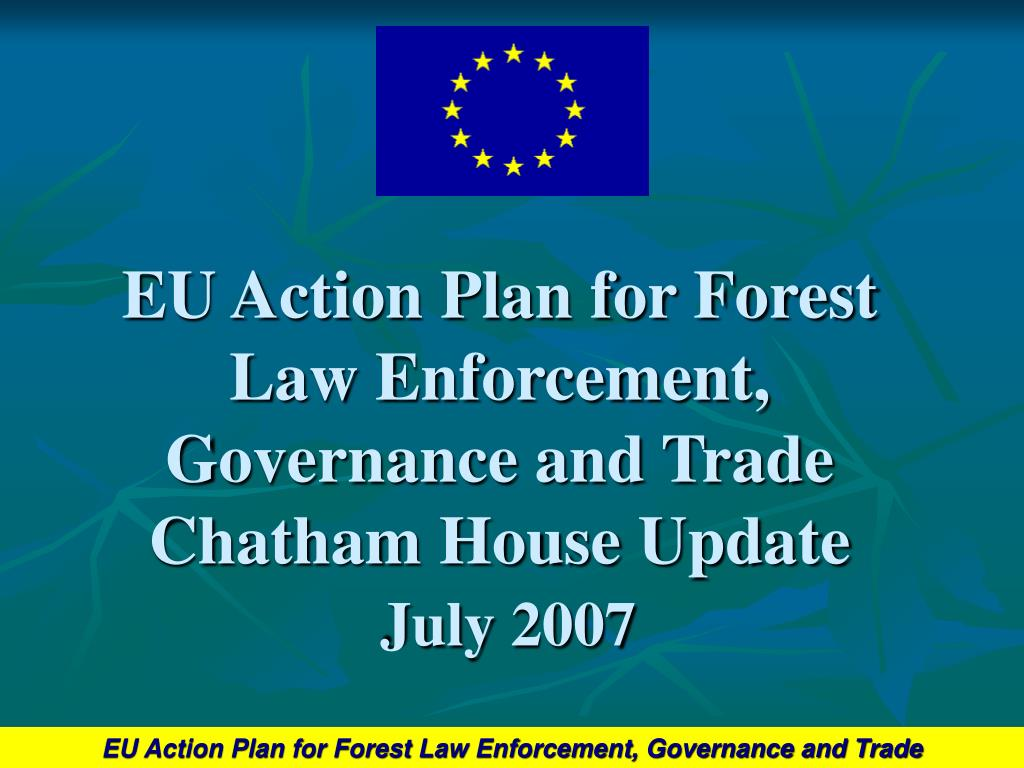 EU Action Plan for Forest Law Enforcement, Governance and Trade