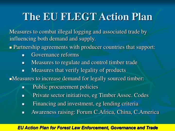 The eu flegt action plan