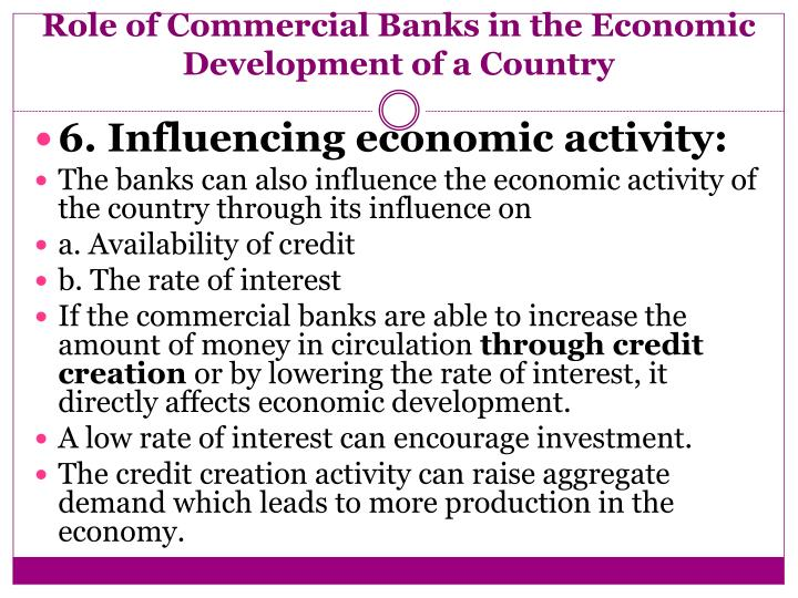 the role of interest rates in the economy of a country In underdeveloped countries, there is another role to maintain price stability to ensure growth with stability 7 control mechanism thus it can be said that the economic development of a country depends various reasons one of them are on the presence of an effective and efficient taxation policy.