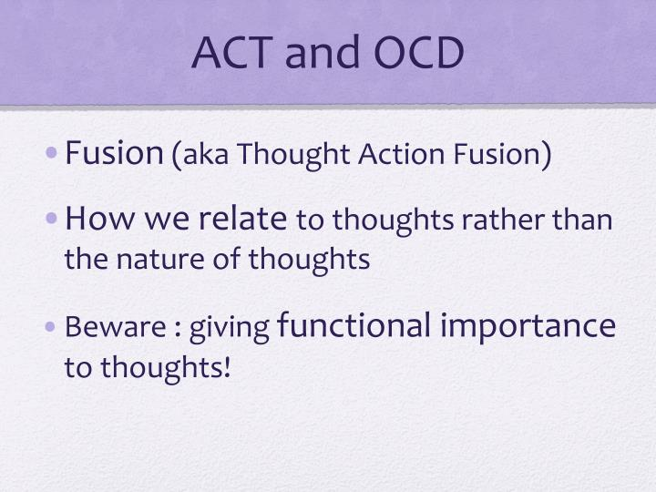 ACT and OCD