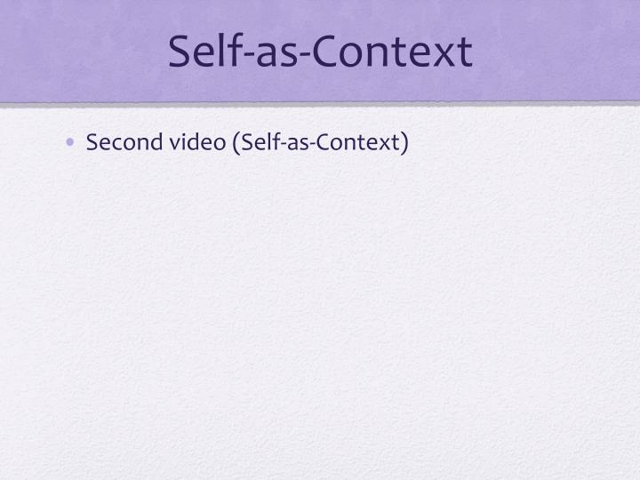Self-as-Context