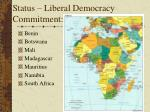 status liberal democracy commitment