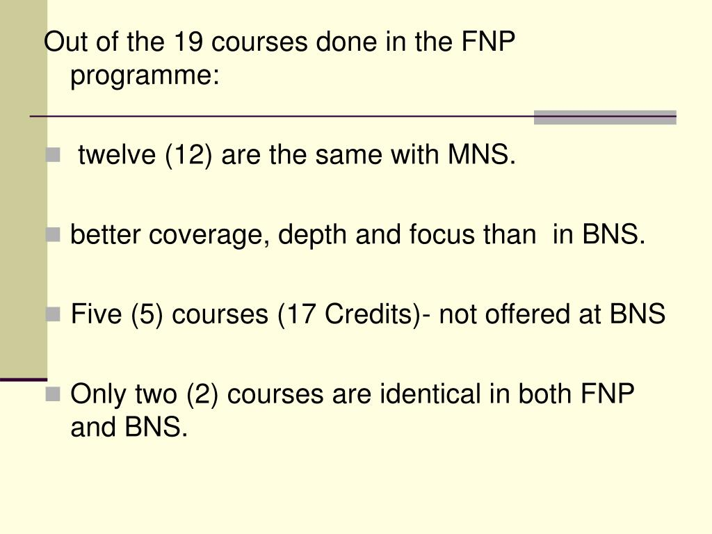 Out of the 19 courses done in the FNP programme:
