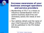 increase awareness of your business amongst operators and service providers