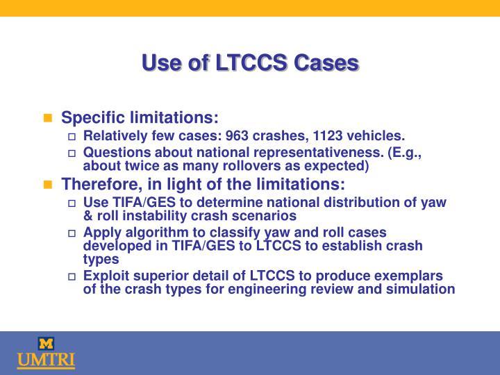 Use of LTCCS Cases