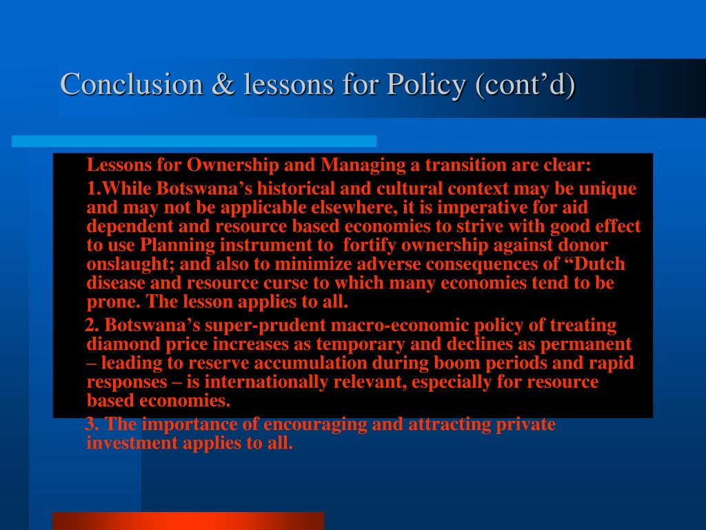 Conclusion & lessons for Policy (cont'd)