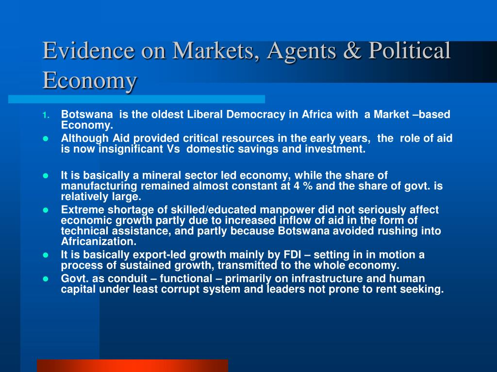 Evidence on Markets, Agents & Political Economy
