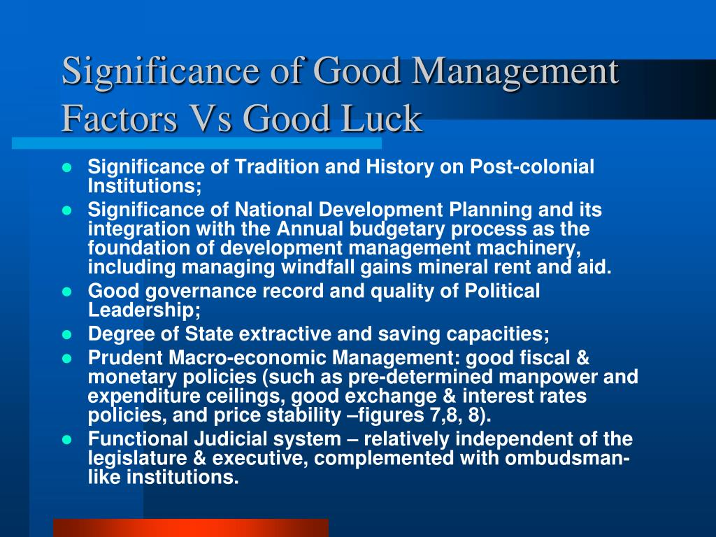 Significance of Good Management Factors Vs Good Luck