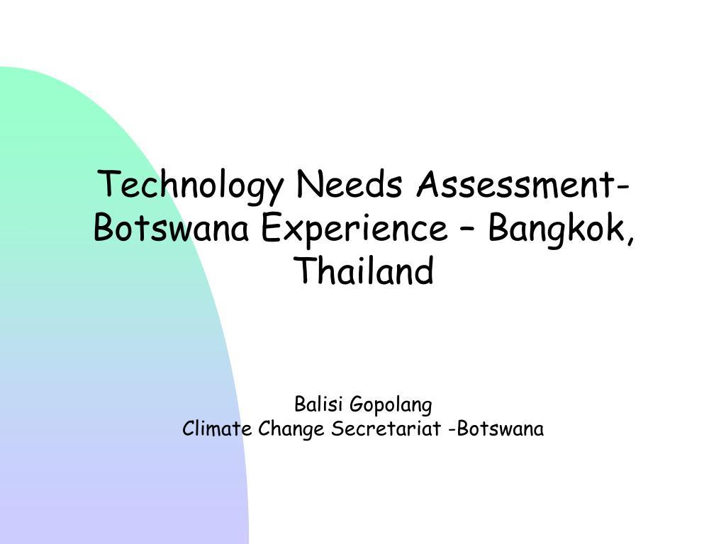 Technology Needs Assessment-Botswana Experience – Bangkok, Thailand